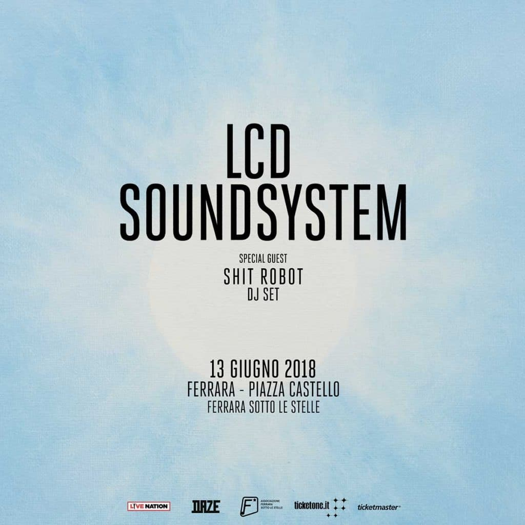 shit robot special guest lcd sound system ferrara